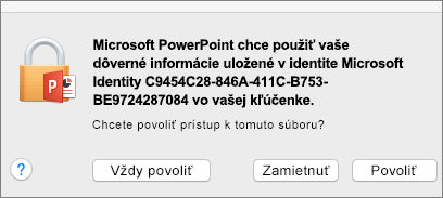Hlásenie oprístupe ku kľúčenke vOffice 2016 pre Mac