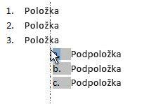 Kliknutím na položku zoznamu zvýraznite zoznam a presuňte ho myšou na nové miesto