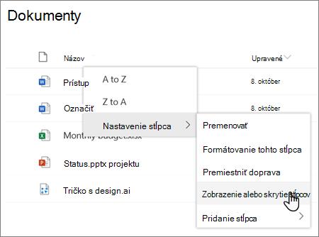 Možnosť nastavenia stĺpca > Zobraziť alebo skryť stĺpce, keď je v modernom SharePointovom zozname alebo knižnici vybratá hlavička stĺpca