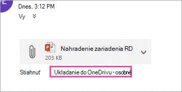 Prepojenie na stiahnutie na uloženie prílohy do OneDrivu.