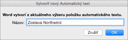 Vytvorenie dialógového okna Vytvoriť nový automatický text