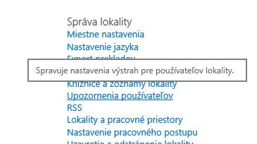 Prepojenie na upozornenie používateľa v nastaveniach lokality na správu lokality