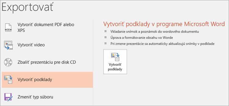 Klip obrazovky používateľského rozhrania programu PowerPoint so zobrazením súbor > Exportovať > Vytvoriť podklady.
