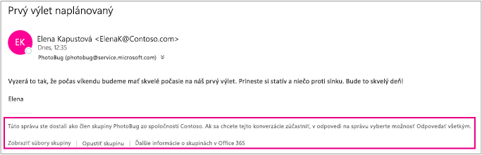 Všetky e-maily, ktoré hosť prijíma od členov skupiny, majú päty spokynmi aprepojeniami