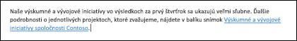 Vložením prepojenia do textu uľahčujete prístup k súvisiacemu súboru.