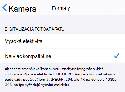 Nastavenia formátu snímania fotoaparátu v systéme iOS nastavené na možnosť Najviac kompatibilné
