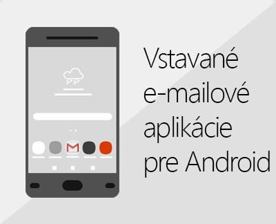 Kliknutím nastavte jednu zo vstavaných e-mailových aplikácií pre Android