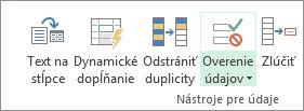 Položka Overenie údajov sa nachádza na karte Údaje v skupine Nástroje pre údaje