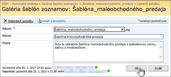 Dialógové okno na úpravu šablóny zoznamu
