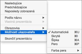 Stlačením klávesu Control a kliknutím zobrazíte počas zaznamenávania zoznam príkazov