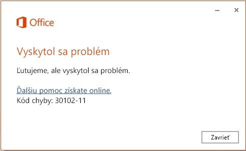 Kód chyby 30102-11 pri inštalácii balíka Office
