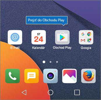 Na domovskej obrazovke Androidu ťuknite na položku Obchod Play