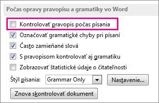 Možnosť Automatická kontrola pravopisu