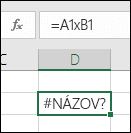 Chyba #NÁZOV? pri použití znaku x spolu s odkazmi na bunky namiesto symbolu násobenia *