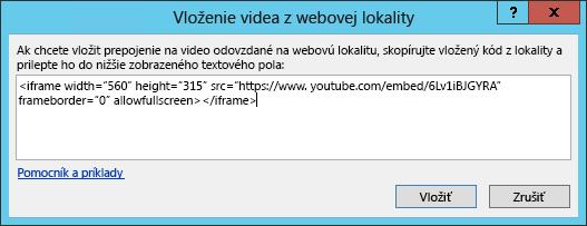 Vložte vkladací kód do dialógového okna Vložiť video z webovej lokality.