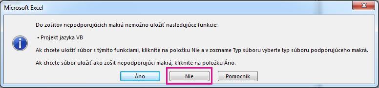 Vdialógovom okne projektu vjazyku VB kliknite na položku Nie.