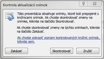 Dialógové okno Kontrola aktualizácií snímok
