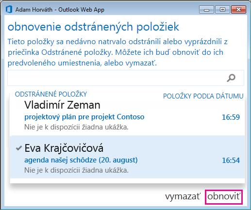 Dialógové okno Obnovenie odstránených položiek vaplikácii Outlook Web App