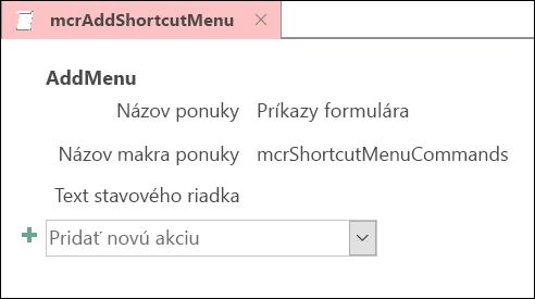 Snímka obrazovky s objektom makra programu Access s akciou makra PridaťPonuku.