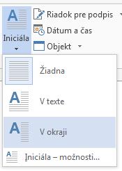 V ponuke Iniciála vyberte položku V okraji, aby bola iniciála v okraji a nie v odseku.