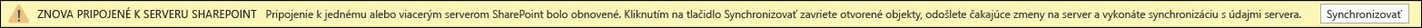 Kliknite na položku synchronizovať, čím sa znova pripojíte na SharePoint Server.