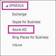 Zobrazí ponuku Office 365 Admin. Vyberte tretiu možnosť, ktorou je Azure AD.