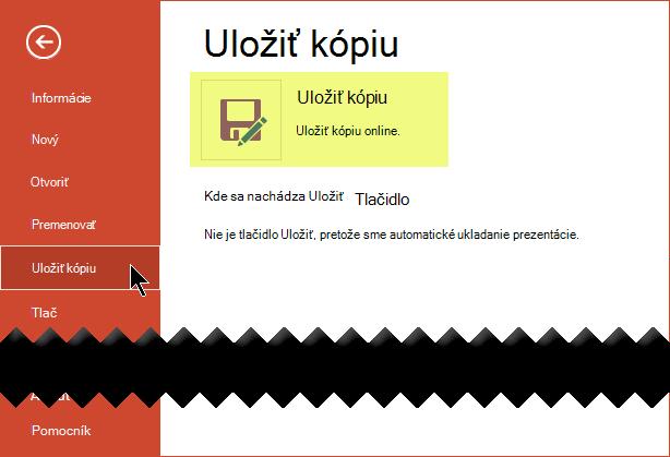 Príkaz Uložiť kópiu uloží súbor online vo OneDrive for Business alebo SharePoint