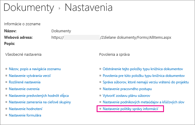 Prepojenie na politiku správy informácií na stránke nastavení knižnice dokumentov