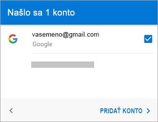 Ťuknutím na položku Pridať konto pridajte do aplikácie svoje konto Gmail