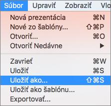 Zobrazuje ponuku Súbor > Uložiť ako v PowerPointe 2016 pre Mac.