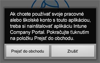 Ak chcete získať aplikáciu Intune Company Portal, ťuknite na položku Prejsť do obchodu