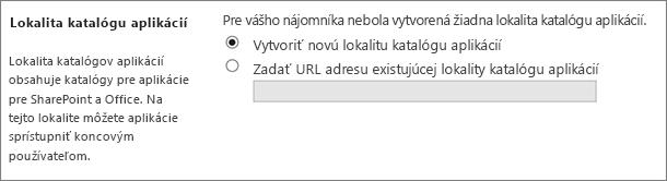Dialógové okno Lokalita katalógu aplikácií s vybranou možnosťou Vytvoriť novú lokalitu katalógu aplikácií.