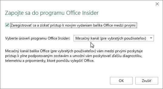 Dialógové okno Zapojte sa do programu Office Insider s možnosťou úrovne Mesačný kanál (pre vybratých používateľov)