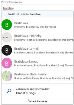 Navrhované umiestnenia sú ponúkané prostredníctvom služby Bing