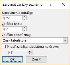Snímka obrazovky sdialógovým oknom Zarovnať zarážky zoznamu, kde môžete zadať nastavenia pre pozíciu odrážok azarážky textu. Môžete tiež vybrať, čo má nasledovať za číslom, aurčiť, kam sa má pridať zarážka tabulátora.