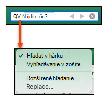 Po aktivácii panela vyhľadávania kliknite na ikonu zväčšovacieho skla a aktivujte dialógové okno ďalšie možnosti vyhľadávania