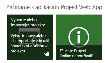 Vytvorenie alebo import projektov