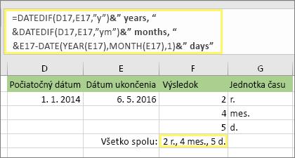 "= DATEDIF (D17; E17; ""y"") & ""rokov,"" &DATEDIF (D17, E17; ""ym"") & ""mesiace,"" &DATEDIF (D17, E17; ""MD"") & ""Days"" a výsledok: 2 roky, 4 mesiace, 5 dní"