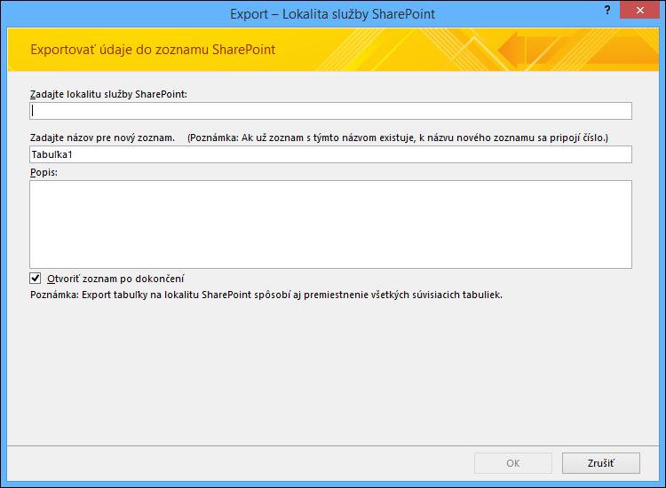 Zadajte lokalitu SharePoint, do ktorej chcete exportovať tabuľku alebo dotaz z Accessu.