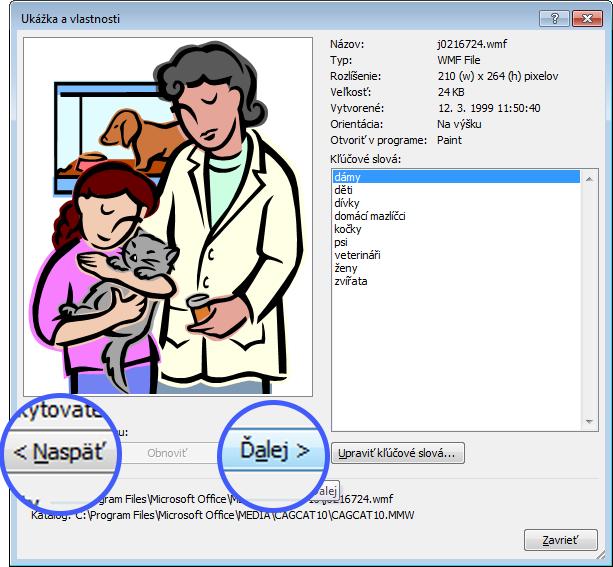 Prechádzajte medzi obrázkami výberom tlačidiel Predchádzajúci aNasledujúci vdialógovom okne Ukážka avlastnosti.