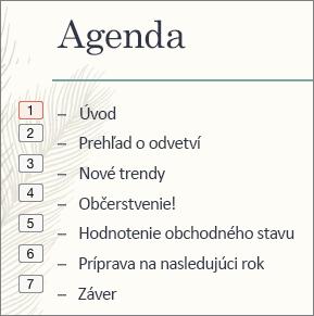 Jednotlivé odrážky v zozname ukazujú poradie animácií v malom rámčeku po ľavej strane