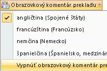 Vypnúť obrazovkový komentár prekladu