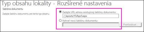 Textové polia na pridanie šablóny nachádzajúce sa na stránke rozšírených nastavení pre typ obsahu