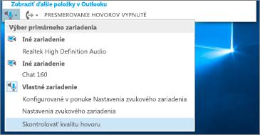 Kontrola kvality hovoru vlastného zariadenia
