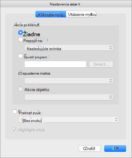 Snímka obrazovky zobrazí sa dialógové okno nastavenia akcie s kartami myši a Ukázanie myšou, ktoré majú možnosti žiadne hypertextové prepojenie, ak chcete spustiť program, spustiť makro, Akcia objektu a prehrať zvuk, a kliknite na položku Zvýrazniť.