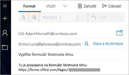 Odoslanie prepojenia na formulár ve-maile