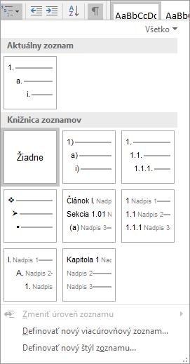 Výberom tlačidla Viacúrovňový zoznam pridajte číslovanie do vstavaného štýlu nadpisov, napríklad Nadpis 1, v nadpise dokumentu.