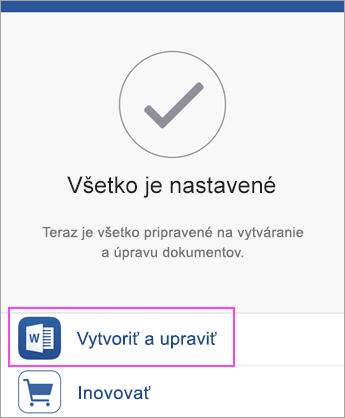 Ťuknite na položku Vytvoriť aUpraviť azačnite používať aplikáciu.