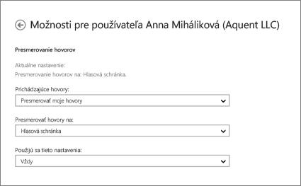 Snímka obrazovky s možnosťami presmerovania prichádzajúcich hovorov vrátane možnosti ich presmerovania do hlasovej schránky a možnosti použitia tohto nastavenia vždy