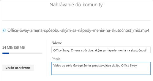 Snímka obrazovky nahrávania so zobrazením názvu, popisu apriebehu nahrávania videa.